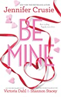 Be Mine: Sizzle\Too Fast to Fall\Alone With You (Includes: Jackson, #1.1)