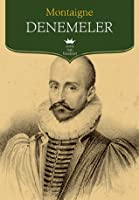 montaigne michel de. that to philosophize is to learn to die in the complete essays