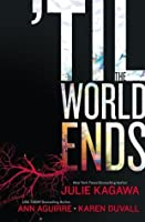 'Til the World Ends (Blood of Eden, #0.5)