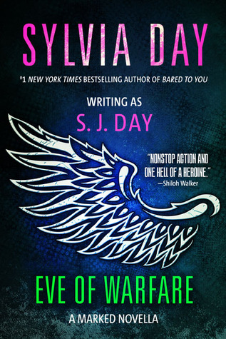 Eve of Warfare (Marked, #3.25)  by  S.J. Day
