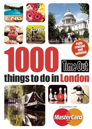 Time Out 1000 Things To Do In London  by  Time Out