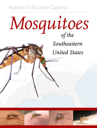 Mosquitoes of the Southeastern United States Nathan D. Burkett-Cadena