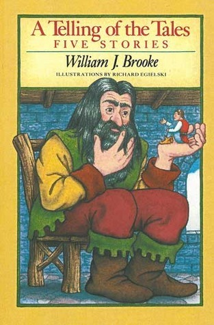 A Telling of the Tales: Five Stories  by  William J. Brooke