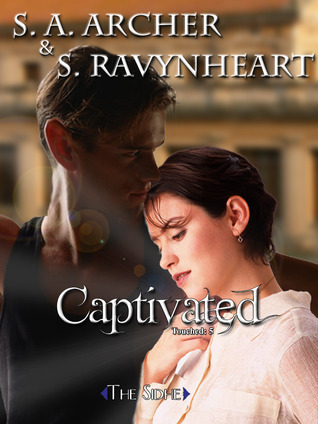 Captivated (Touched #5) S.A. Archer