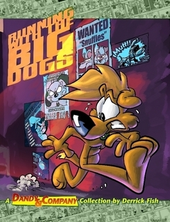 Running With The Big Dogs (Dandy & Company #2) Derrick Fish