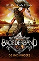 De Indringers (Brotherband Chronicles, #2)