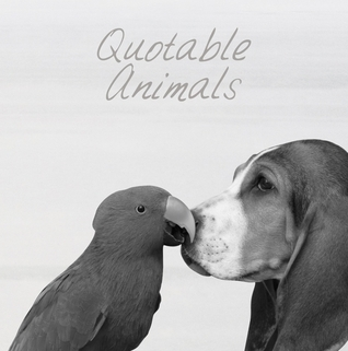 Quotable Animals Milly Brown