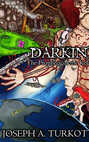Darkin: The Prophecy of the Key  by  Joseph A. Turkot