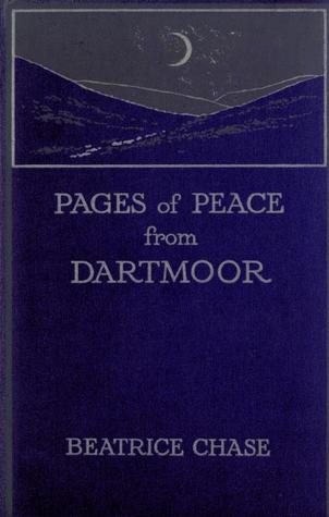 The Dartmoor Window Forty Years After  by  Beatrice Chase