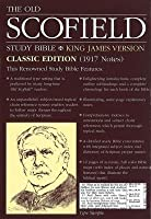 The Old Scofield Study Bible –King James Version