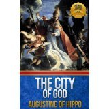 The City of God - Enhanced (Annotated) Augustine of Hippo