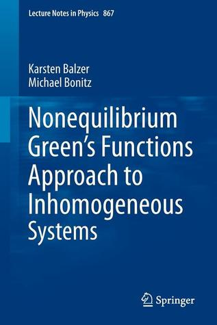 Nonequilibrium Greens Functions Approach to Inhomogeneous Systems  by  Karsten Balzer