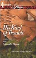 His Kind of Trouble (The Berringers #3)