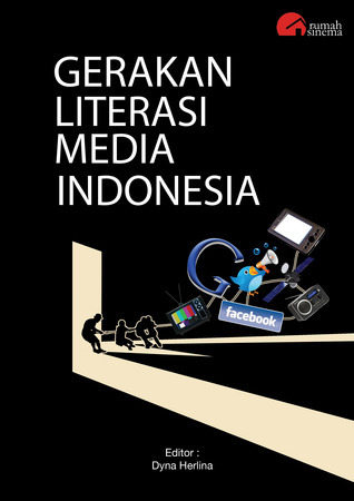 GERAKAN LITERASI MEDIA INDONESIA  by  Dyna Herlina