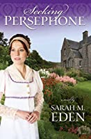 Seeking Persephone (The Lancaster Family #1)
