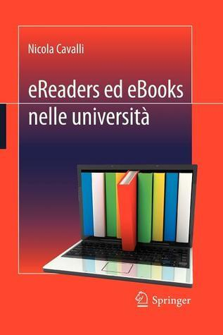 Ereaders Ed eBooks Nelle Universita  by  Nicola Cavalli