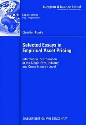 Selected Essays in Empirical Asset Pricing  by  Christian Funke