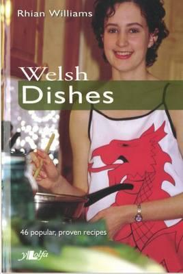Welsh Dishes  by  Rhian Williams