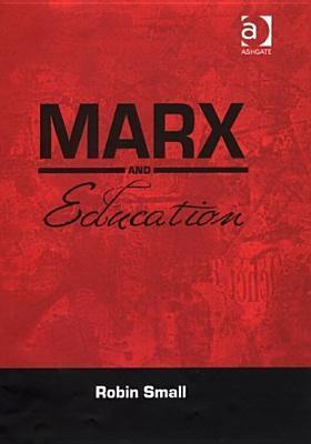Marx and Education  by  Robin Small