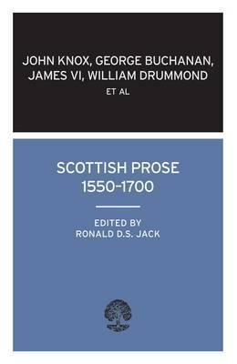 Scottish Prose 1550-1700 John Knox
