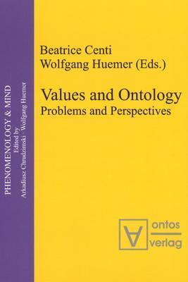 Values and Ontology: Problems and Perspectives Beatrice Centi