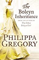 The Boleyn Inheritance (The Tudor Court, #3)
