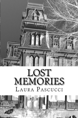 Lost Memories  by  Laura Pascucci