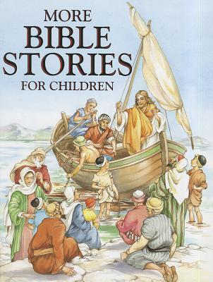 More Bible Stories for Children Renee Cloke
