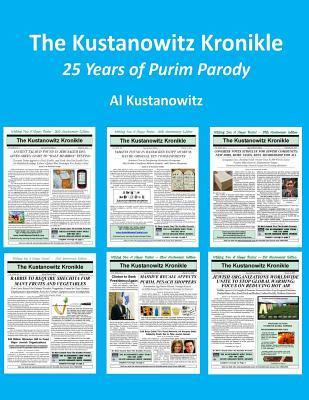 The Kustanowitz Kronikle: 25 Years of Purim Parody Al Kustanowitz