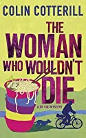The Woman Who Wouldn't Die (Dr. Siri Paiboun, #9)