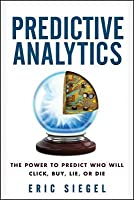 Predictive Analytics: How Data Science Predicts What You Are Going to Do