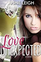 Love Unexpected (Unexpected, #1)