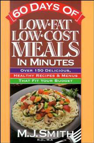 Seafood Meals in Minutes!: 150 Simple, Low-Fat Recipes to Make Perfect Seafood Dishes M.J.  Smith