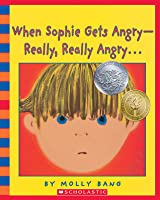 When Sophie Gets Angry--Really, Really Angry… - Audio
