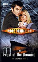 The Feast of the Drowned (Doctor Who: New Series Adventures #8)