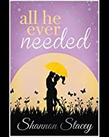 All He Ever Needed (Kowalski Family, #4)