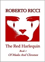 The Red Harlequin (Red Harlequin Trilogy, #1)