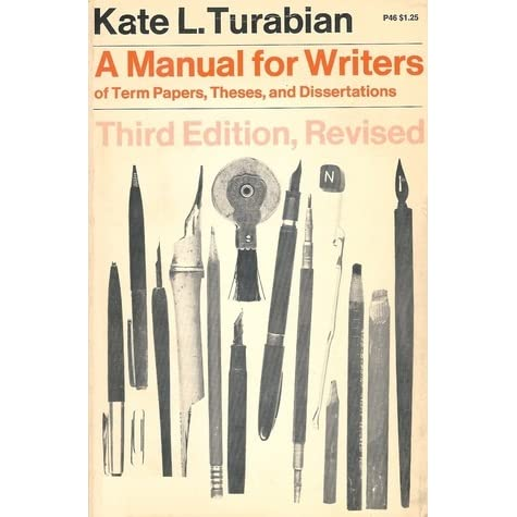 kate turabian's a manual for writers of research papers theses and dissertations (7th edition) A manual for writers of research papers, theses, and dissertations: chicago style for students and researchers by kate l turabian starting at $099 a manual for writers of research papers, theses, and dissertations: chicago style for students and researchers has 5 available editions to buy at alibris.