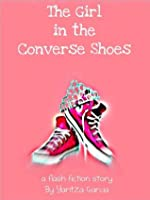 The Girl In The Converse Shoes Read Online