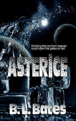 AsterIce  by  B.L. Bates