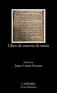 Libro de miseria de omne (Letras Hispánicas, #712)  by  Anonymous