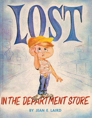 Lost in the Department Store Jean E. Laird