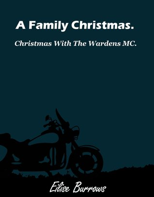 A Family Christmas. (Short Story)  by  Eilise Burrows
