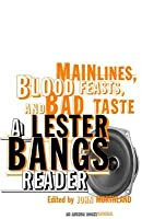 Main Lines, Blood Feasts, and Bad Taste Main Lines, Blood Feasts, and Bad Taste