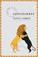 Aerogrammes: and Other Stories