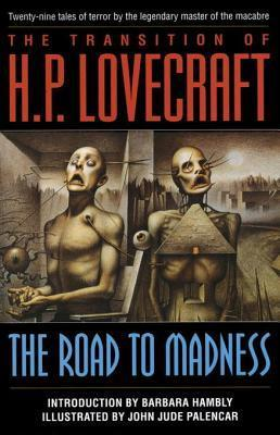 The Road to Madness H.P. Lovecraft