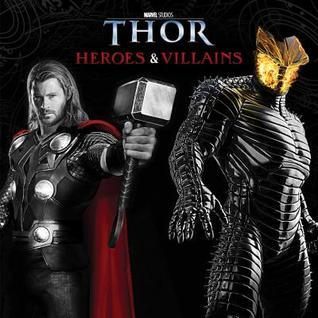 Thor: From Heroes to Villains Elizabeth Rudnick