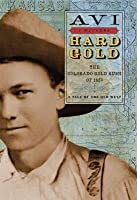 Hard Gold: The Colorado Gold Rush of 1859