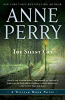 The Silent Cry (William Monk, #8)