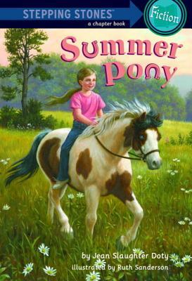 Summer Pony Summer Pony  by  Jean Slaughter Doty